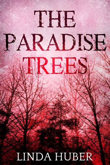 Linda Huber THE PARADISE TREES